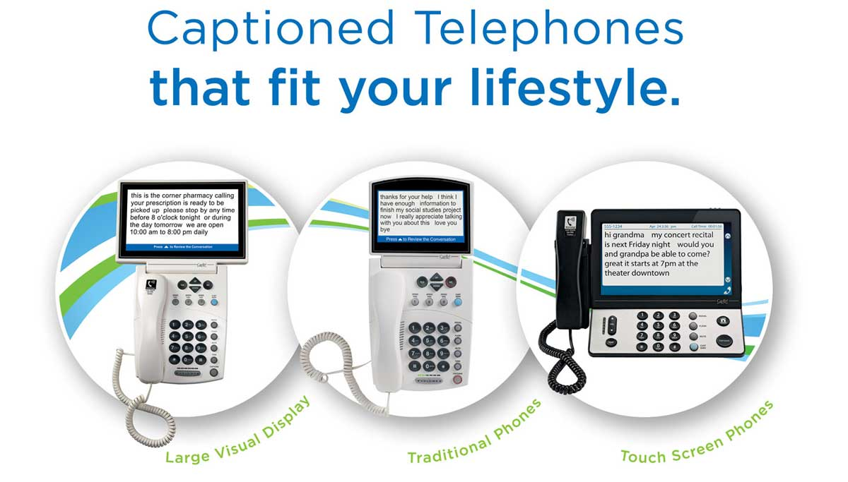 Captioned Telephones that fit your lifestyle.